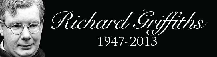 Richard Griffiths 1947-2013